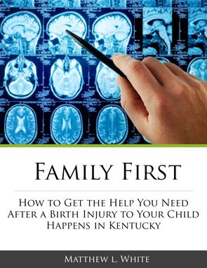 Free Guide for Kentucky Parents of Birth Injury Victims