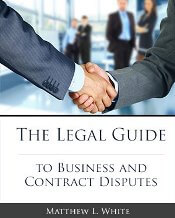 The Legal Guide to Business and Contract Disputes